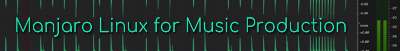 manjaro linux for music production